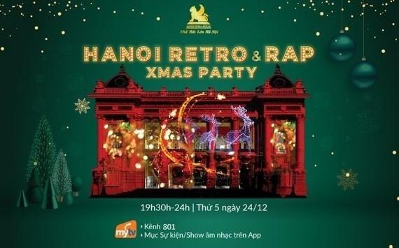 "Truyền hình MyTV Livestream ""Hanoi retro rap xmas party 2020"""