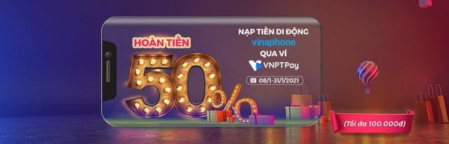 KM ví VNPT Pay tháng 1/2021 - Ưu đãi 50% nạp tiền di động VinaPhone