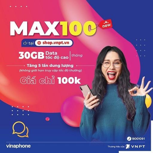 Gói cước 4G VinaPhone MAX100 ưu đãi 30GB tốc độ cao mỗi tháng