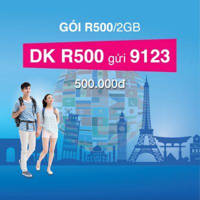 Gói R500 roaming vinaphone giá rẻ 20Gb