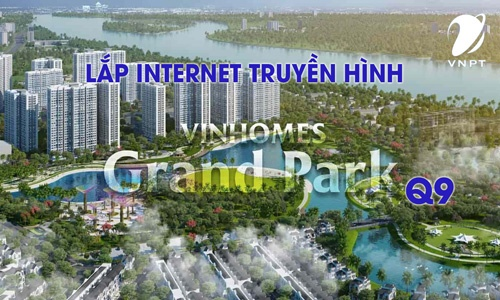 Lắp mạng wifi VNPT tại vinhomes grand park quận 9